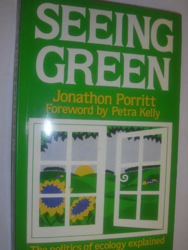 9780631138938: Seeing Green: The Politics of Ecology Explained