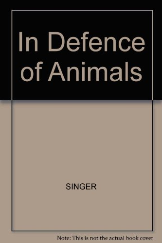 9780631138976: In Defence of Animals