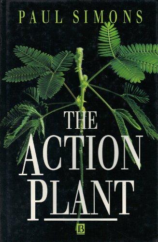 The Action Plant: Simons, Paul