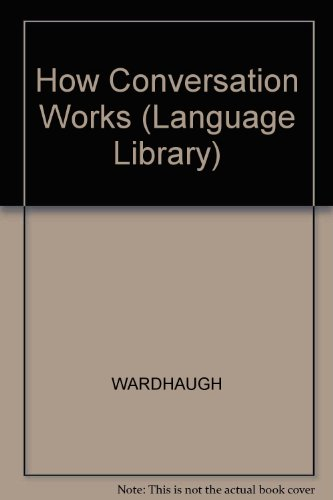 9780631139218: How Conversation Works (Language Library)