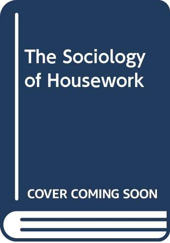 9780631139249: The Sociology of Housework