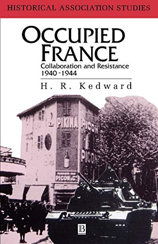 9780631139270: Occupied France: Collaboration and Resistance 1940-1944: Collaboration and Resistance, 1940-44 (Historical Association Studies)