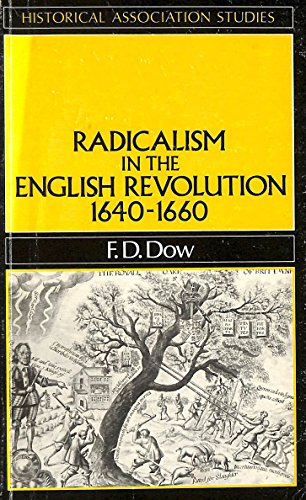 9780631139430: Radicalism in the English Revolution, 1640-60 (Historical Association Studies)