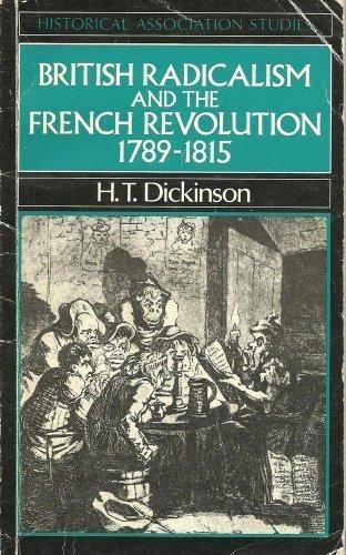 9780631139454: British Radicalism and the French Revolution, 1789-1815 (Historical Association Studies)