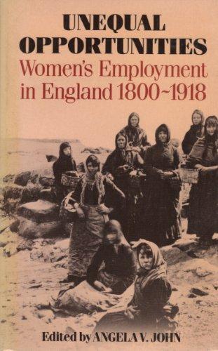 9780631139560: Unequal Opportunities: Women's Employment in England 1800-1918