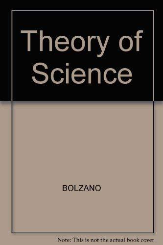 Theory of Science: Bolzano, Bernard