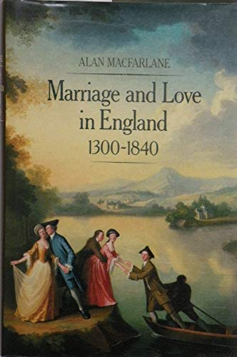 9780631139928: Marriage and Love in England: Modes of Reproduction, 1300-1840