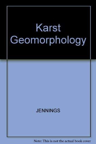 Karst Geomorphology: Jennings, J.N.