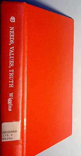 9780631140443: Needs, Values, Truth: Essays in the Philosophy of Value (Aristotelian Society Series)