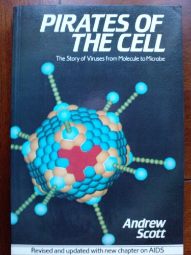 Pirates of the Cell: The Story of: Scott, Andrew