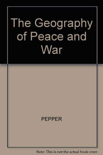 9780631140696: The Geography of Peace and War