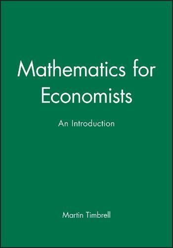 9780631140863: Mathematics For Economists: An Introduction