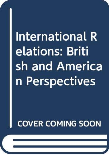 9780631140979: International Relations: British and American Perspectives