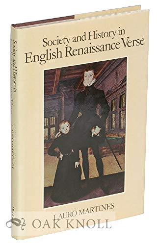 Society and History in English Renaissance Verse