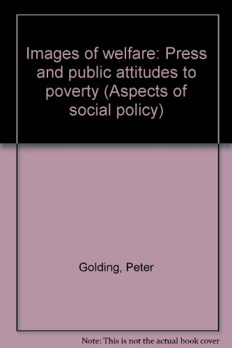9780631141174: Images of welfare: Press and public attitudes to poverty (Aspects of social policy)
