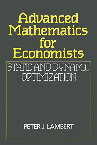 9780631141396: Advanced Mathematics for Economists: Static and Dynamic Optimization