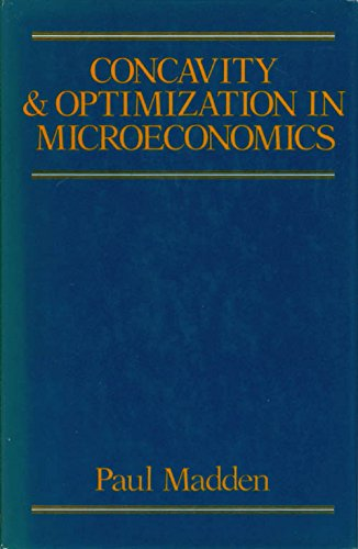 9780631141921: Concavity and Optimization in Microeconomics