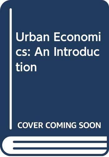 9780631141945: Urban Economics: An Introduction
