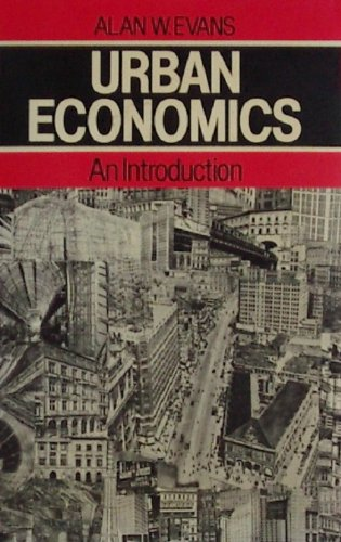 Urban Economics: An Introduction (0631141952) by EVANS