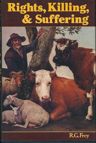 9780631142447: Rights, Killing and Suffering: Moral Vegetarianism and Applied Ethics