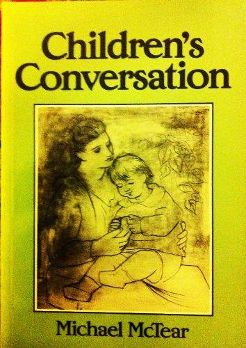 Children's Conversation: Michael McTear