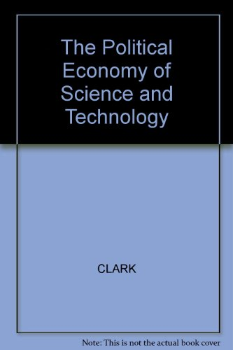 The Political Economy of Science and Technology: Clark, Norman