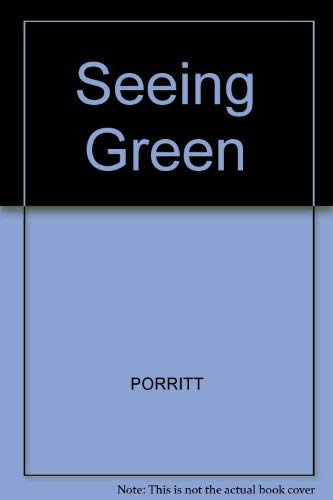 9780631143314: Seeing Green: The Politics of Ecology Explained