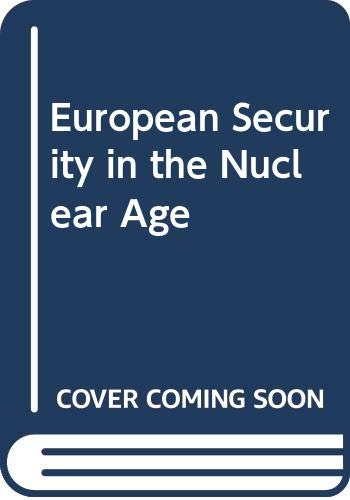 9780631143468: European Security in the Nuclear Age