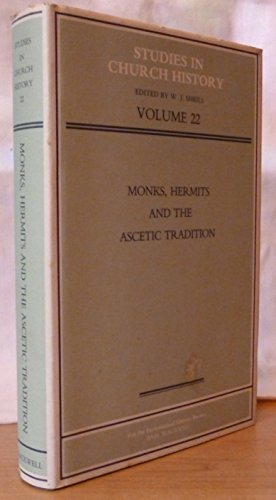9780631143512: Monks, Hermits and the Ascetic Tradition: Papers Read at the 1984 Summer Meeting and the 1985 Winter Meeting of the Ecclesiastical History Society
