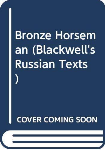 9780631143857: Bronze Horseman (Blackwell's Russian Texts)