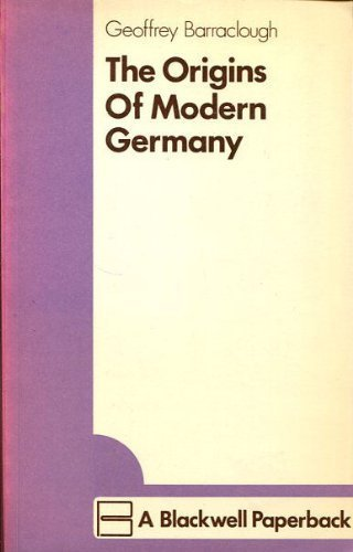 Origins of Modern Germany: Geoffrey Barraclough