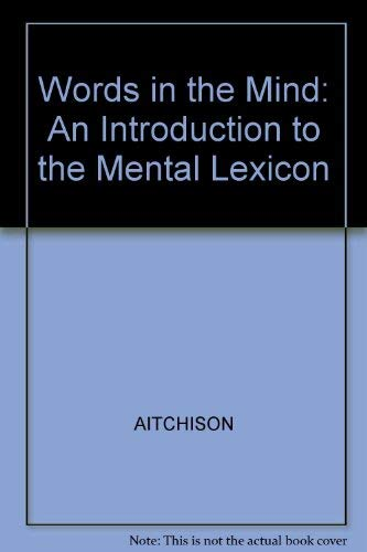 9780631144410: Words in the Mind: An Introduction to the Mental Lexicon