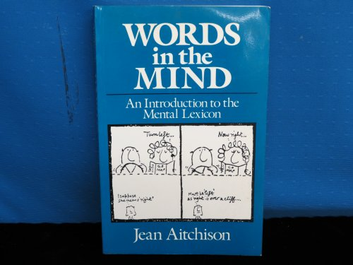 9780631144427: Words in the Mind: An Introduction to the Mental Lexicon