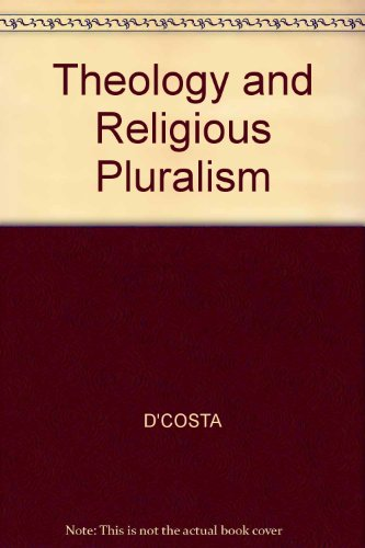 9780631145172: Theology and Religious Pluralism : The Challenge of Other Religions