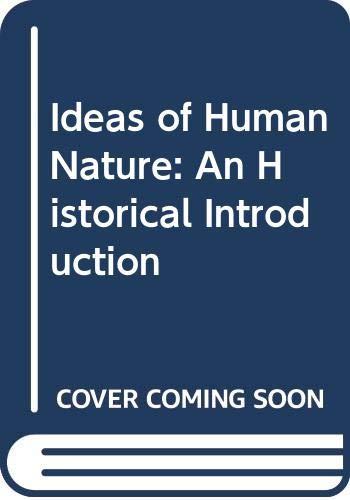 9780631145349: Ideas of Human Nature: An Historical Introduction