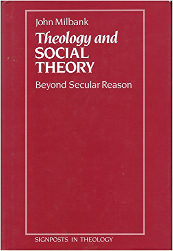 9780631145738: Theology and Social Theory: Beyond Secular Reason