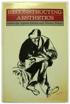 9780631146582: Reconstructing Aesthetics: Writings of the Budapest School