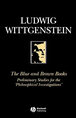 9780631146605: The Blue and Brown Books: Preliminary Studies for the 'Philosophical Investigation'