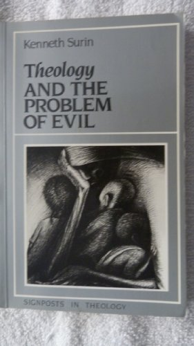 9780631146643: Theology and the Problem of Evil (Signposts in theology)