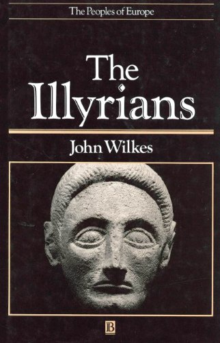9780631146711: The Illyrians (The Peoples of Europe)