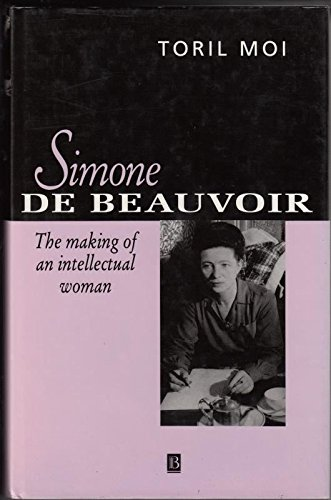 9780631146735: Simone de Beauvoir: The Making of an Intellectual Woman