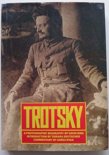 9780631146896: Trotsky: A Photographic Biography