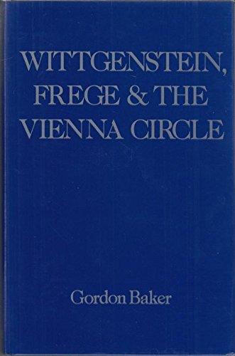 9780631147046: Wittgenstein, Frege and the Vienna Circle