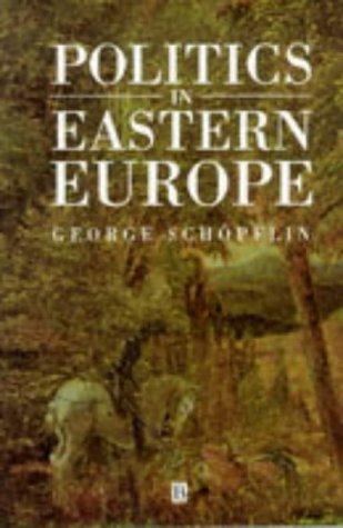 9780631147244: Politics in Eastern Europe