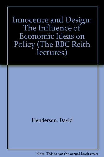 9780631147961: Innocence and Design: Influence of Economic Ideas on Policy