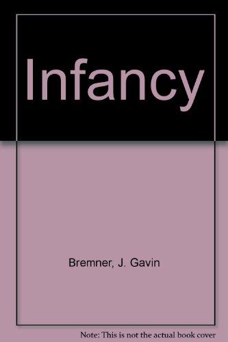 Infancy: Bremner, J. Gavin