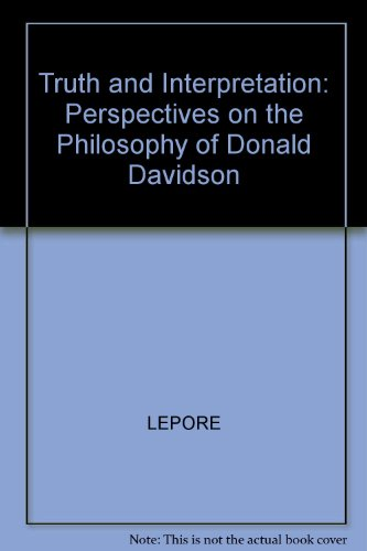 9780631148111: Truth and Interpretation: Perspectives on the Philosophy of Donald Davidson