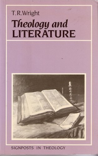 9780631148494: Theology and Literature (Signposts in Theology)