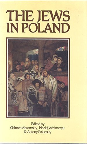 The Jews in Poland, Papers Presented at: Chimen Abramsky
