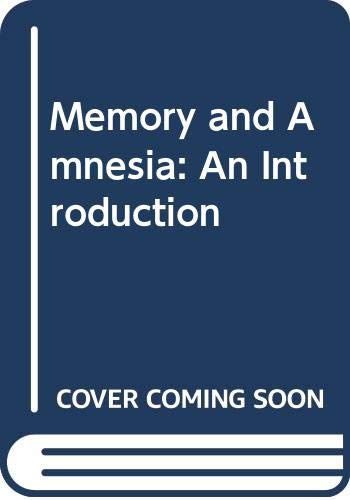 9780631148685: Memory and amnesia: an introduction